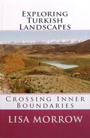 Lisa Morrow - Exploring Turkish Landscpaes